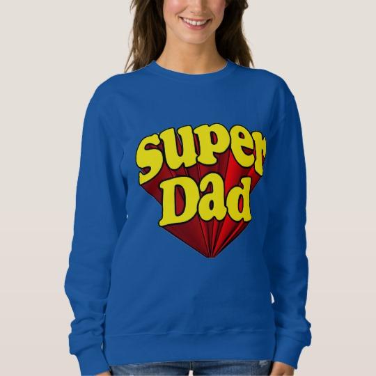 Super Dad Women's Basic Sweatshirt