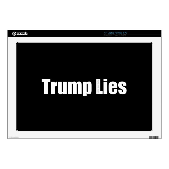 "Trump Lies 17"" Laptop Decal"