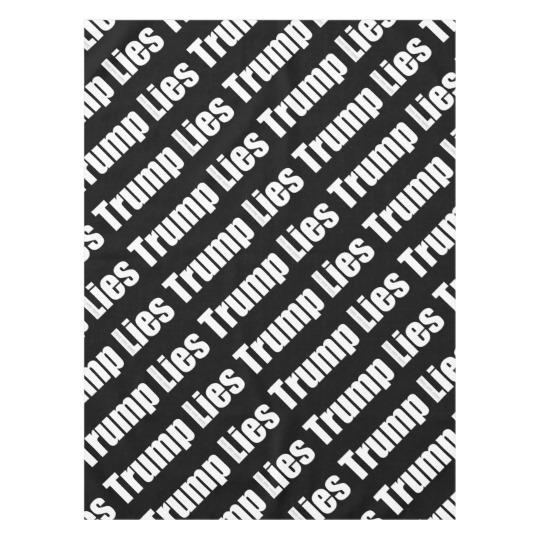 """Trump Lies 52""""x70"""" Tablecloth"""