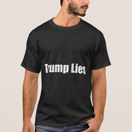 Trump Lies Basic Dark T-Shirt