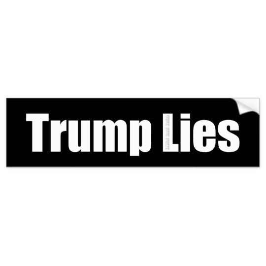 Trump Lies Bumper Sticker