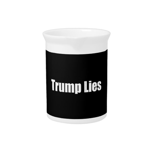 Trump Lies Pitcher