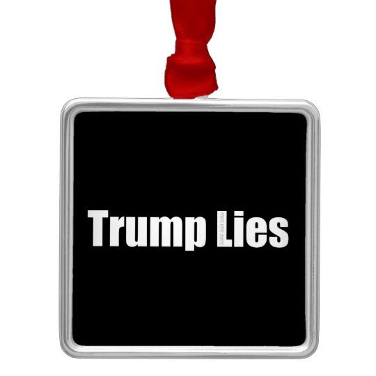 Trump Lies Premium Square Ornament