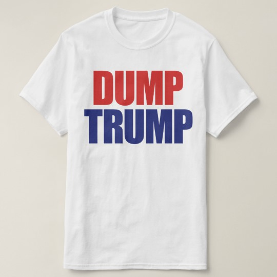 Dump Trump Value T-Shirt