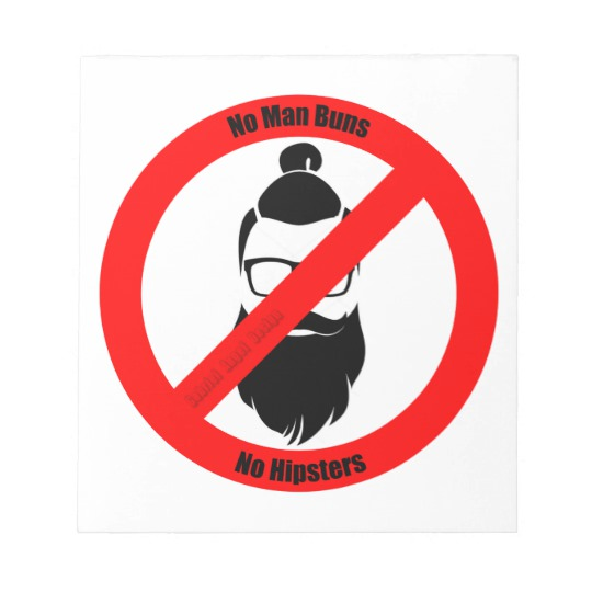 "No Man Buns No Hipsters 5.5"" x 6"" Notepad - 40 pages"