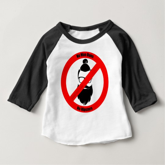 No Man Buns No Hipsters Baby American Apparel 3/4 Sleeve Raglan T-Shirt