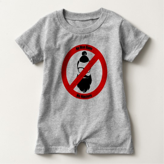 No Man Buns No Hipsters Baby Romper