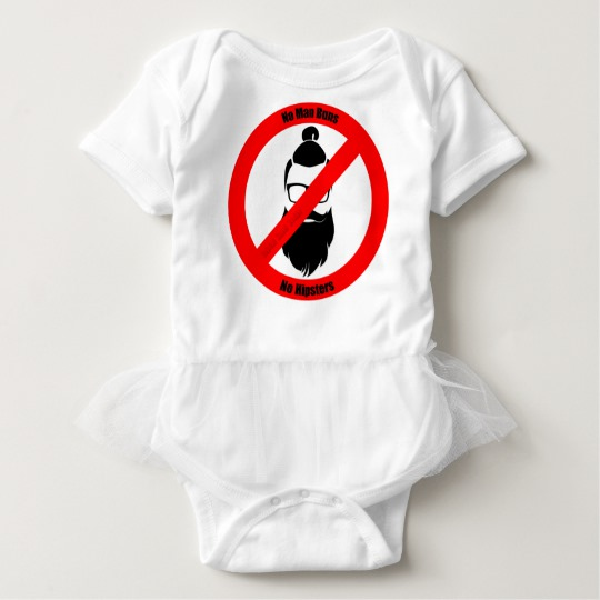 No Man Buns No Hipsters Baby Tutu Bodysuit