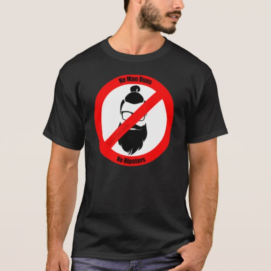 No Man Buns No Hipsters Basic Dark T-Shirt