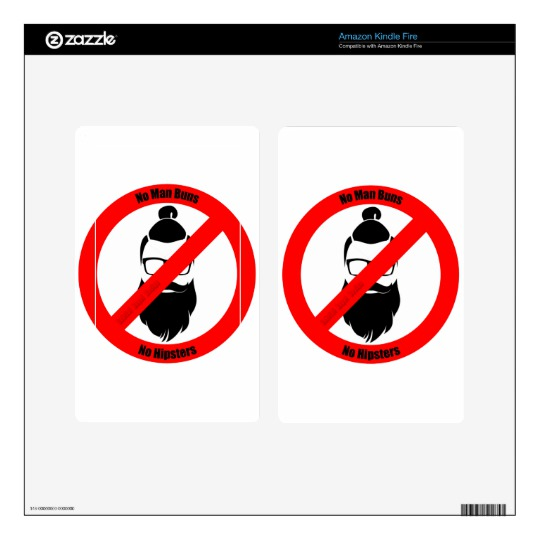 No Man Buns No Hipsters Decal for Kindle Fire