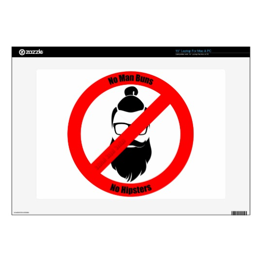 No Man Buns No Hipsters Decal for Laptop