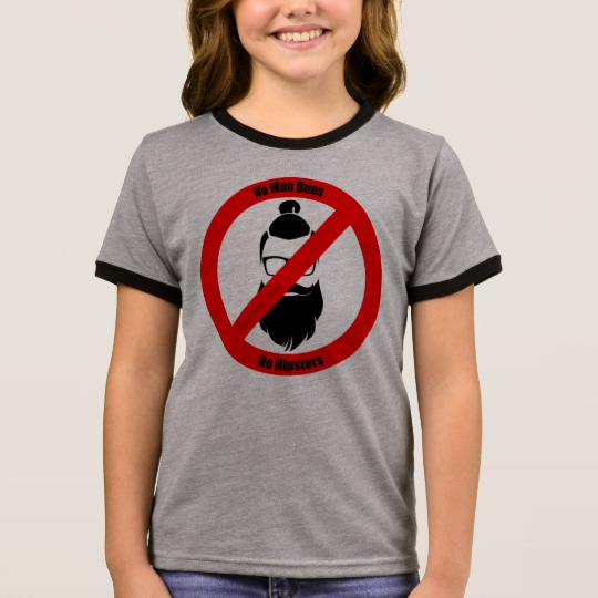 No Man Buns No Hipsters Girl's Ringer T-Shirt