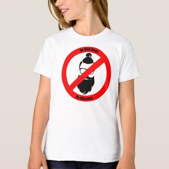 No Man Buns No Hipsters Girls' American Apparel Organic T-Shirt