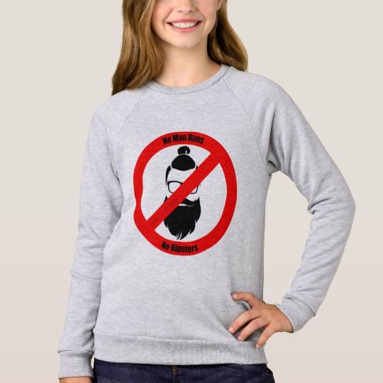 No Man Buns No Hipsters Girls' American Apparel Raglan Sweatshirt