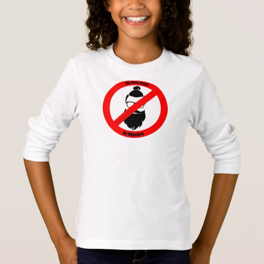 No Man Buns No Hipsters Girls' Basic Long Sleeve T-Shirt