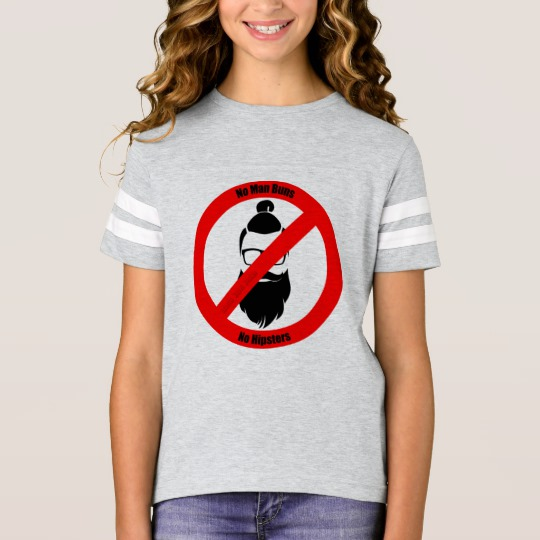 No Man Buns No Hipsters Girls' Football Shirt