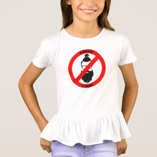 No Man Buns No Hipsters Girls' Ruffle T-Shirt