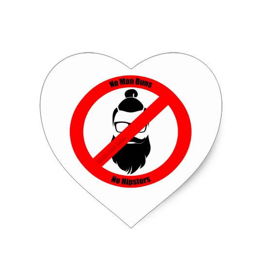 No Man Buns No Hipsters Heart Stickers
