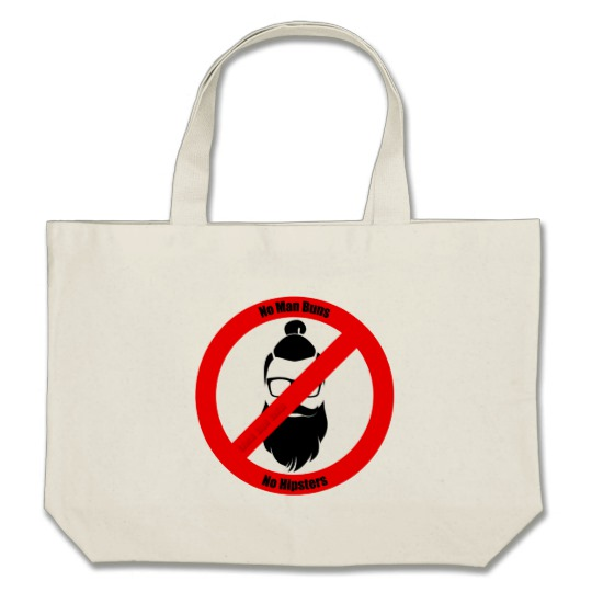 No Man Buns No Hipsters Jumbo Tote