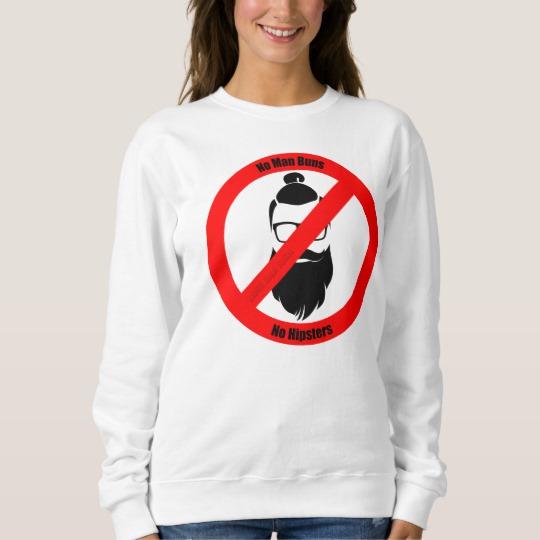 No Man Buns No Hipsters Men's Basic Sweatshirt