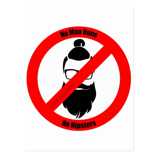 No Man Buns No Hipsters Postcard