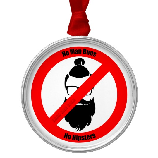 No Man Buns No Hipsters Premium Round Ornament
