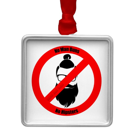 No Man Buns No Hipsters Premium Square Ornament
