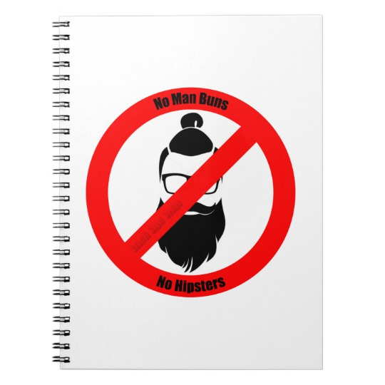 No Man Buns No Hipsters Spiral Notebook