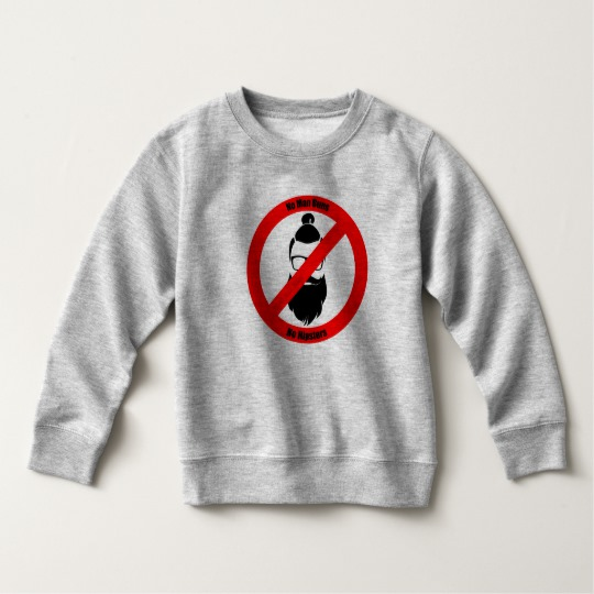 No Man Buns No Hipsters Toddler Fleece Sweatshirt