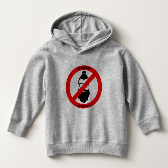 No Man Buns No Hipsters Toddler Pullover Hoodie