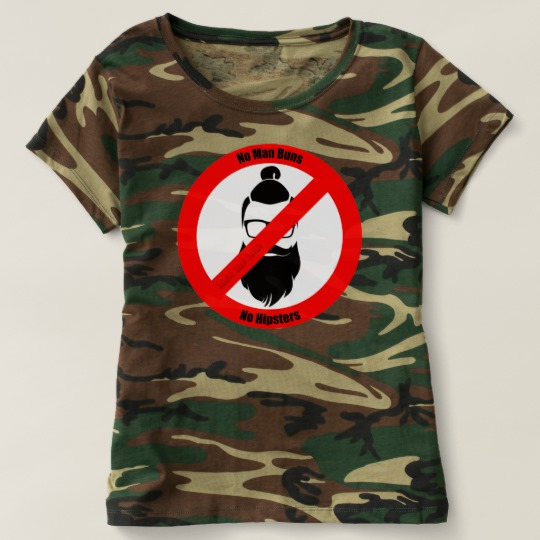 No Man Buns No Hipsters Women's Camouflage T-Shirt