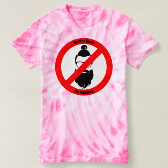 No Man Buns No Hipsters Women's Cyclone Tie-Dye T-Shirt