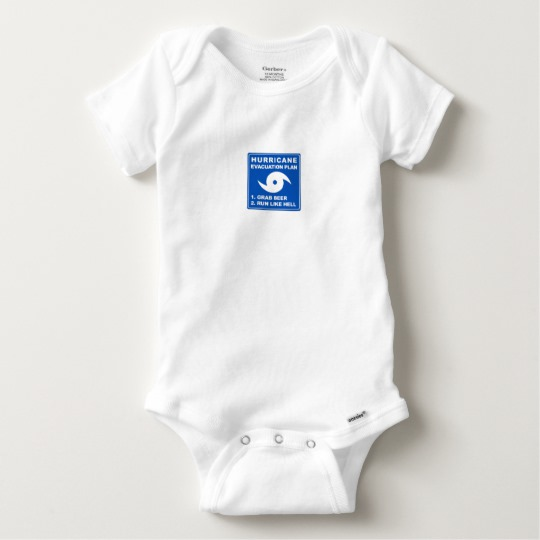 Hurricane Evacuation Plan Parody Baby Gerber Cotton Onesie