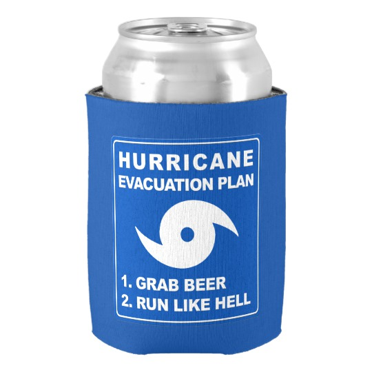 Hurricane Evacuation Plan Parody Can Cooler