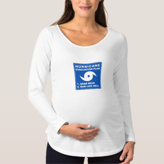 Hurricane Evacuation Plan Parody Maternity Long Sleeve T-Shirt