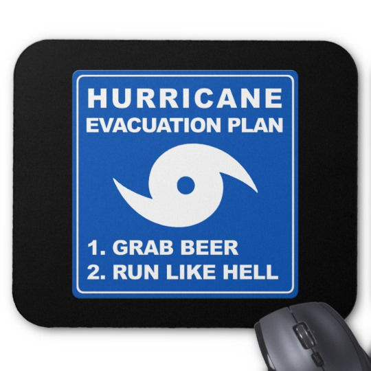 Hurricane Evacuation Plan Parody Mousepad