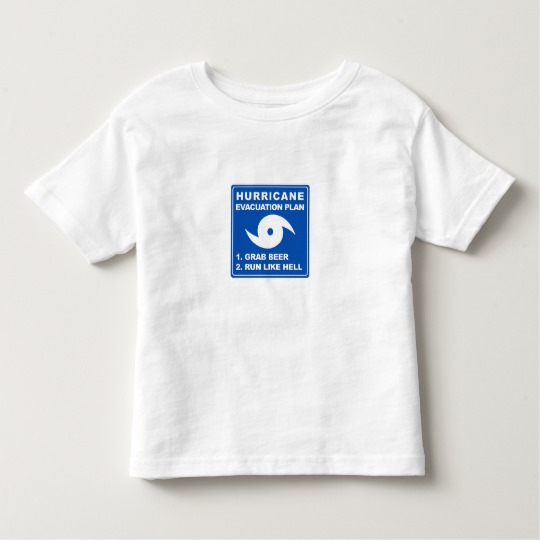 Hurricane Evacuation Plan Parody Toddler Fine Jersey T-Shirt