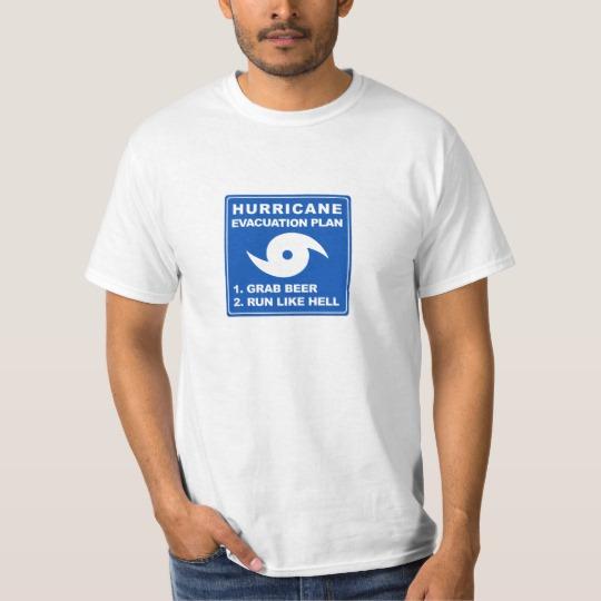 Hurricane Evacuation Plan Parody Value T-Shirt