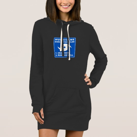 Hurricane Evacuation Plan Parody Women's Hoodie Dress