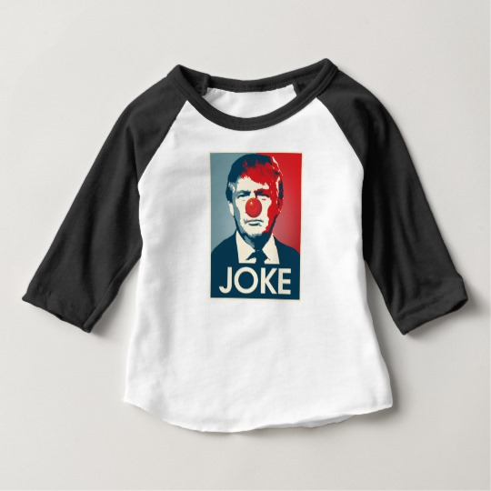 Trump Clown Joke Baby American Apparel 3/4 Sleeve Raglan T-Shirt