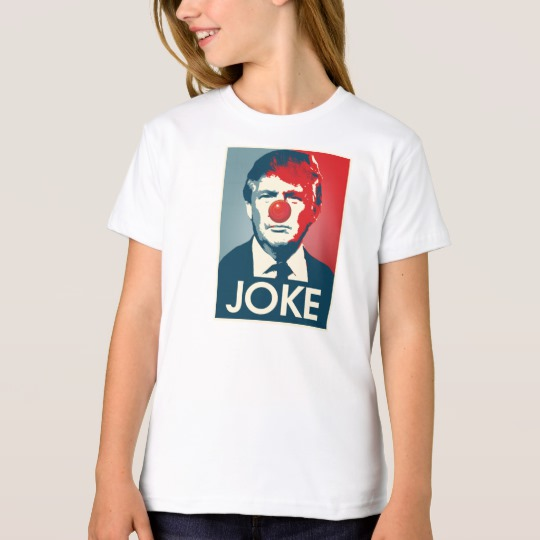 Trump Clown Joke Girls' American Apparel Organic T-Shirt