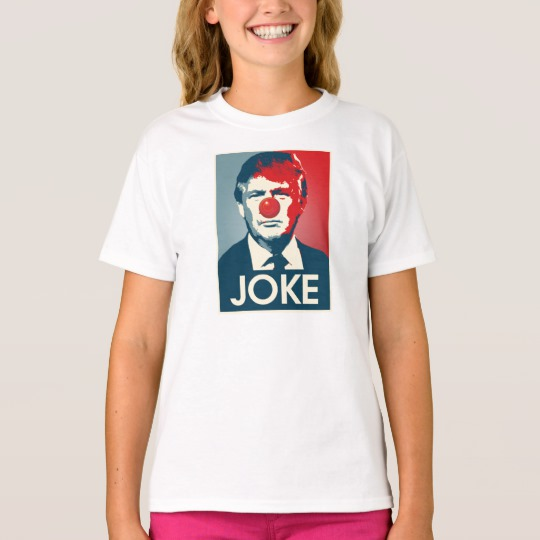 Trump Clown Joke Girls' Hanes TAGLESS® T-Shirt