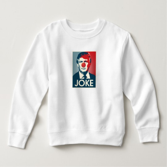 Trump Clown Joke Toddler Fleece Sweatshirt