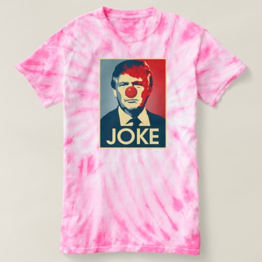 Trump Clown Joke Women's Cyclone Tie-Dye T-Shirt