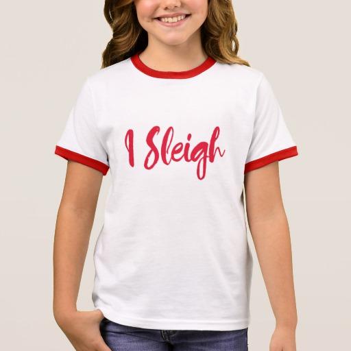 I Sleigh Girl's Ringer T-Shirt