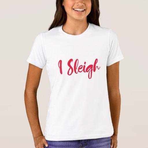 I Sleigh Girls' Bella+Canvas Crew T-Shirt