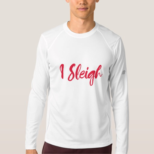 I Sleigh Men's New Balance Long Sleeve T-Shirt