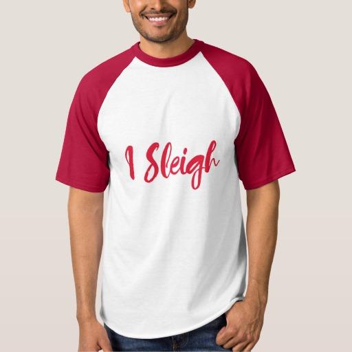 I Sleigh Men's Raglan Baseball T-Shirt