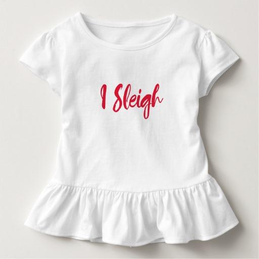 I Sleigh Toddler Ruffle Tee
