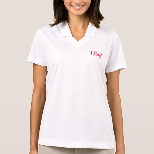 I Sleigh Women's Nike Dri-FIT Pique Polo Shirt